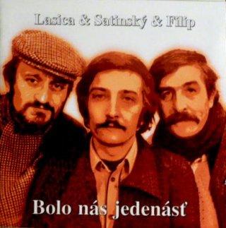 Lasica & Satinský & Filip - Bolo nás jedenásť