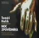 Tom� Hal�k - Noc zpov�dn�ka